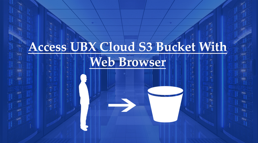 S3 bucket with web browser